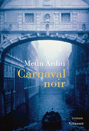 ARDITI Metin - Carnaval noir 51kemx10