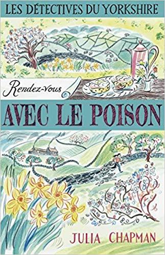 CHAPMAN Julia - LES DETECTIVES DU YORKSHIRE - Tome 4 : rendez-vous avec le poison 51llww10
