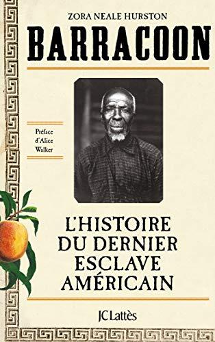 HURSTON Zora Neale - Barracoon : l'histoire de dernier esclave américain 51n0r910