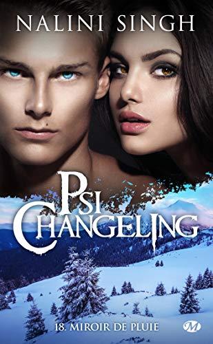 SINGH Nalini - PSI-CHANGELING - tome 18 : miroir de pluie 51nahy10