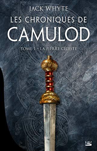 WHYTE Jack - LES CHRONIQUES DE CAMULOD - Tome  1 : la pierre céleste 51qhax10