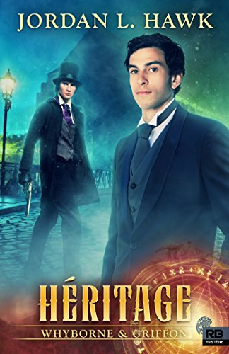 HAWK Jordan L - WHYBORNE ET GRIFFON - Tome 5 : héritage 51qr1i10