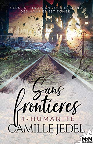 JEDEL Camille - SANS FRONTIERES - Tome 1 : humanité 51qsgt10
