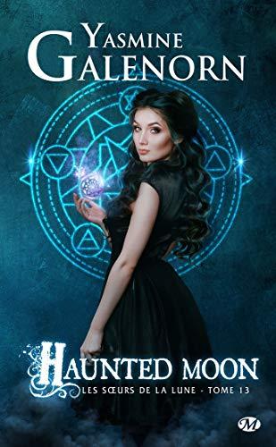 GALENORN Yasmine - LES SOEURS DE LA LUNE - Tome 13 : Haunted Moon 51r6em10