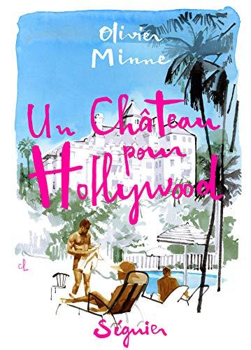 MINNE Olivier - Un château pour Hollywood 51vxj-10