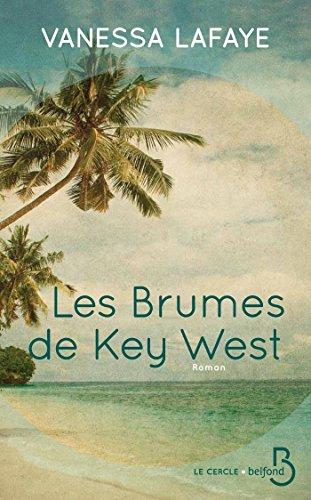 LAFAYE Vanessa - Les brumes de Key West 51wwje11