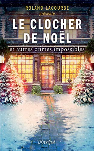 LACOURBE Roland - Le clocher de Noël et autres crimes impossibles 51yqta10
