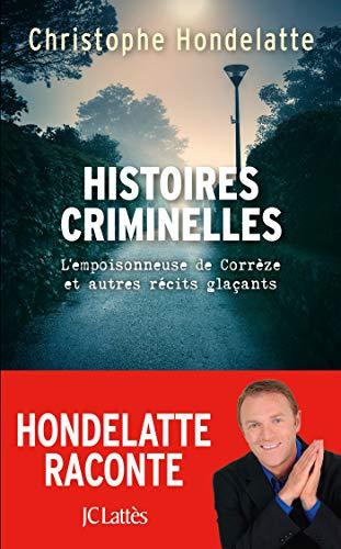 HONDELATTE Christophe - Histoires criminelles 51zdxg10