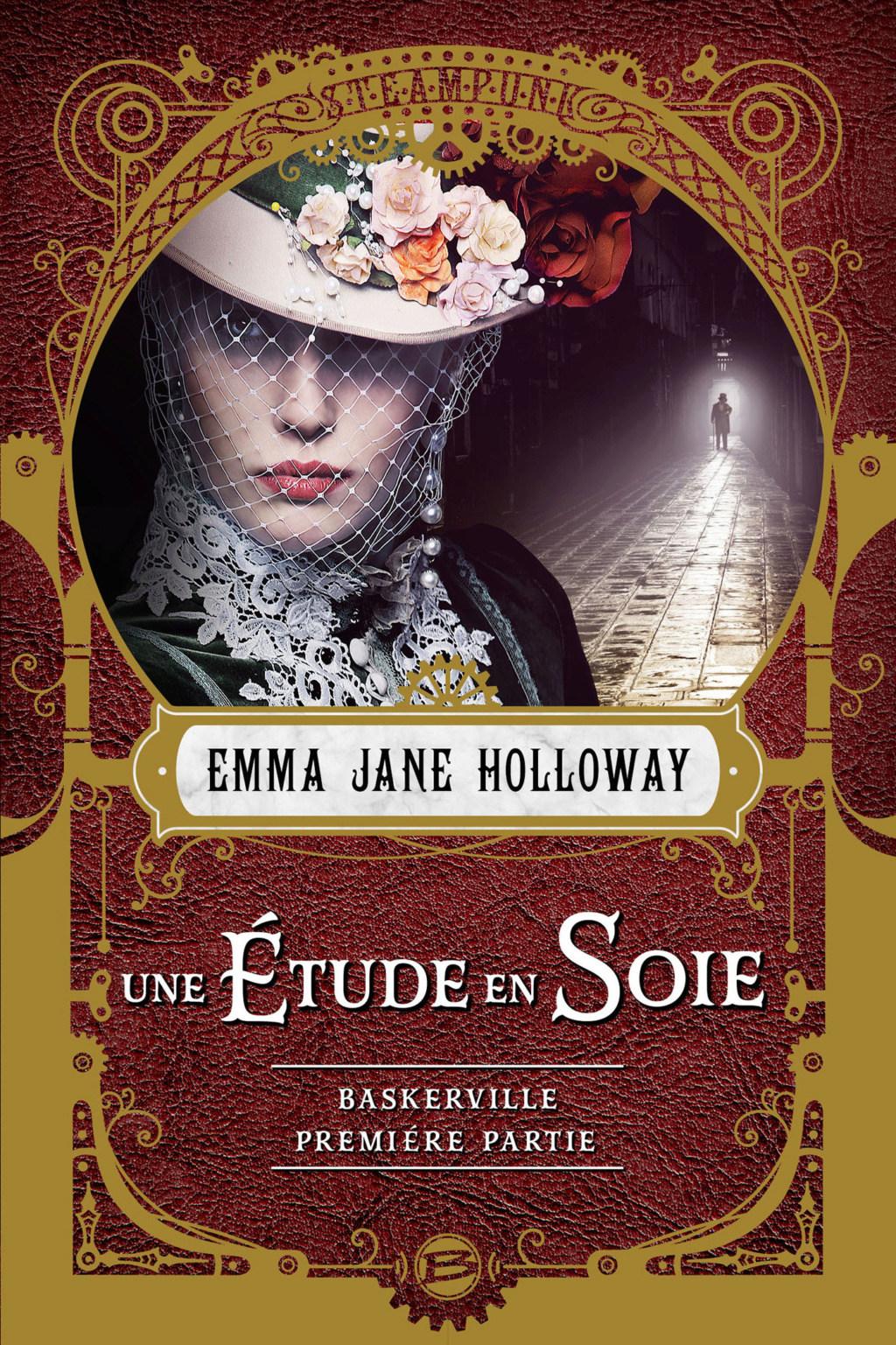HOLLOWAY Emma Jane - L'AFFAIRE BASKERVILLE - Tome 1 : une étude en soie partie 1 97910210