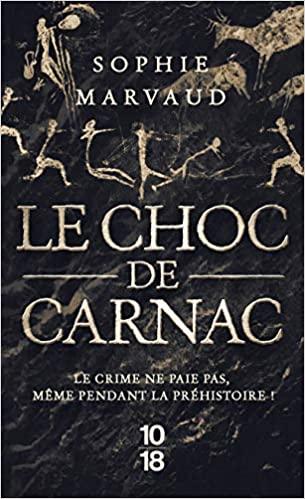 MARVAUD Sophie - Le choc de Carnac Z10