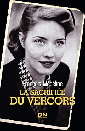 MEDELINE François - La sacrifiée du Vercors Z41wu910