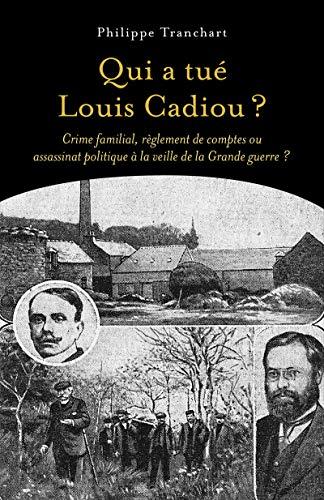 TRANCHART Philippe - Qui a tué Louis Cadiou ? Z51bsy10