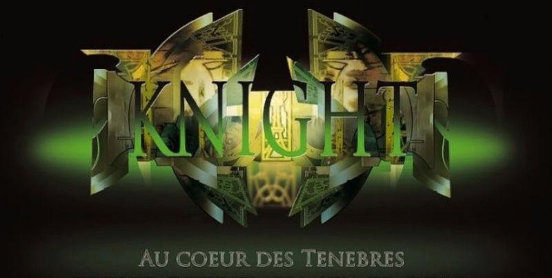 Knight - Au delà des Songes