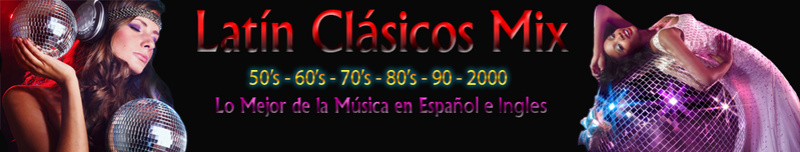 Latin Clásicos Mix