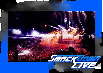 Smackdown Live #01 ▬ L'Éveil de la branche Bleu.  79ecf011