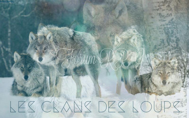 LGDC - Les Clans des loups ~