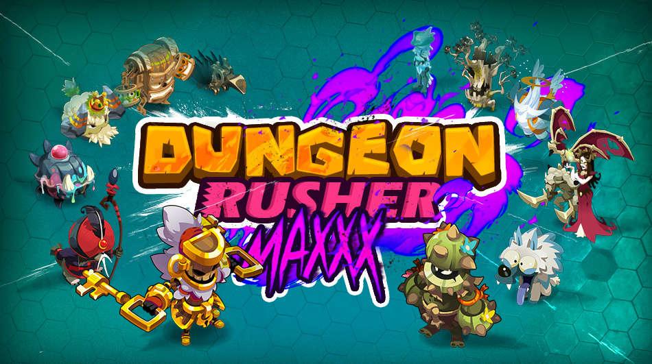 DUNGEON RUSHER MAXXX 950eb910