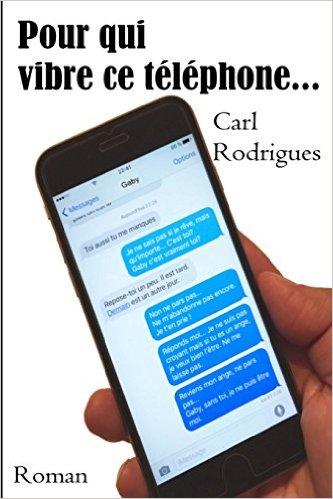 [Rodrigues, Carl] Pour qui vibre ce téléphone Pourqu11