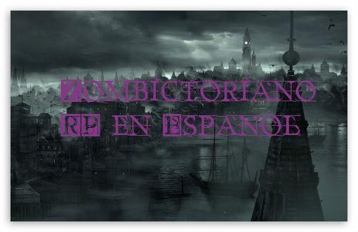 Zombictoriano RP en Español