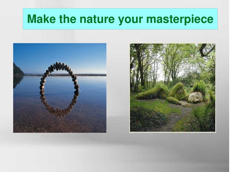 Make the nature your masterpiece !!  Englis11