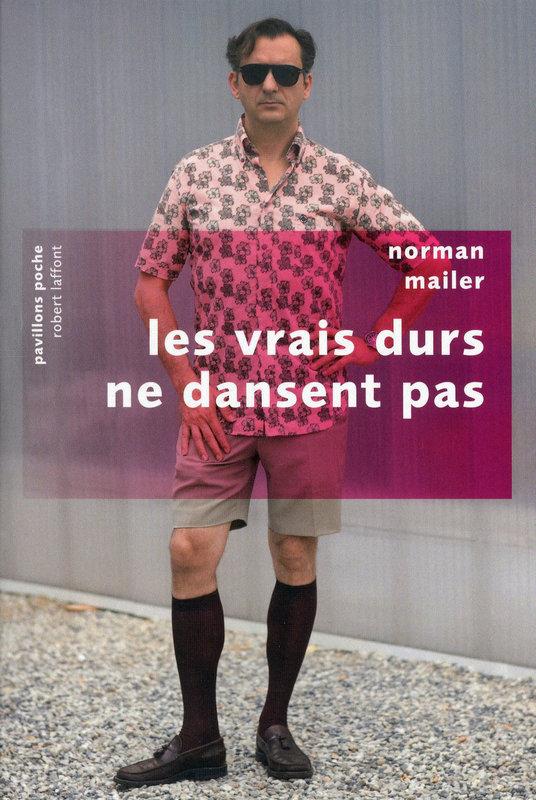 [Mailer, Norman] Les vrais durs ne dansent pas Lesvra11