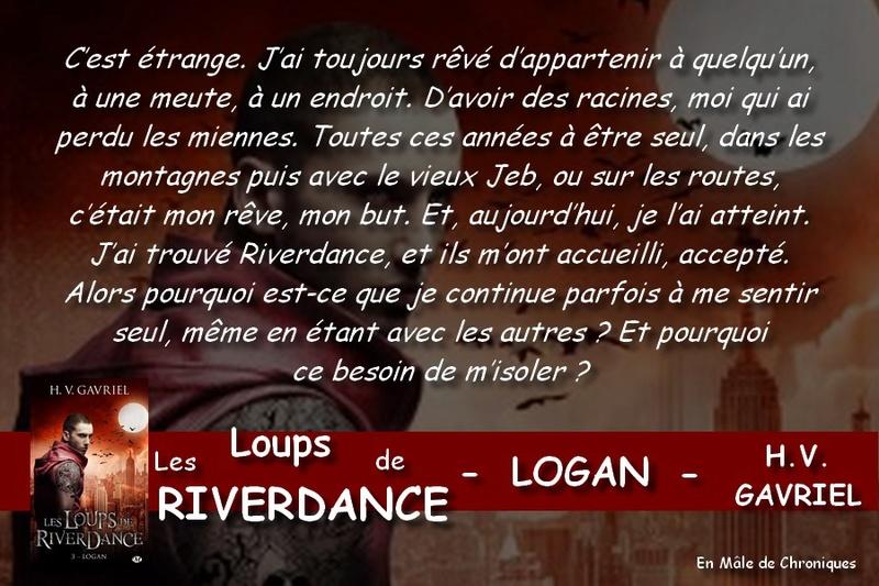 GAVRIEL H. V. : LES LOUPS DE RIVERDANCE - Tome 3 : Logan Logan10