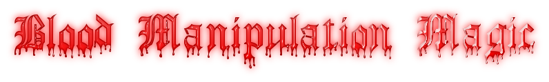 Blood Manipulation Magic Coolte21