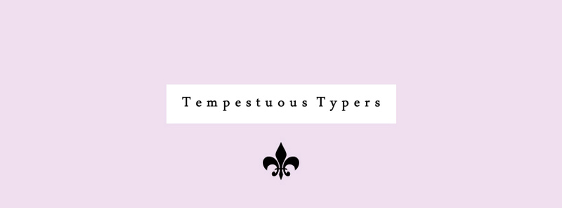 Tempestuous Typers