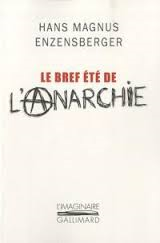 LCI - Enzensberger - Le bref été de l'anarchie Anarch10