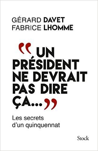 Gérard Davet et Francis Lhomme Presi10