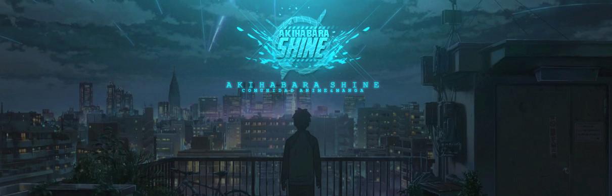 Reino de pruebas Akihabara Shine