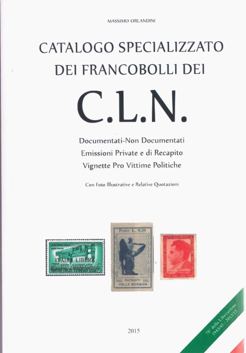 LES SURCHARGES DU COMITÉ DE LIBÉRATION NATIONALE EN ITALIE Cln_ca10