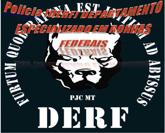 Policia (DERF) Departamento Especial De Rondas Federais