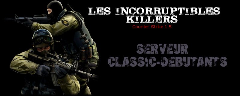 Les Incorruptibles Killers