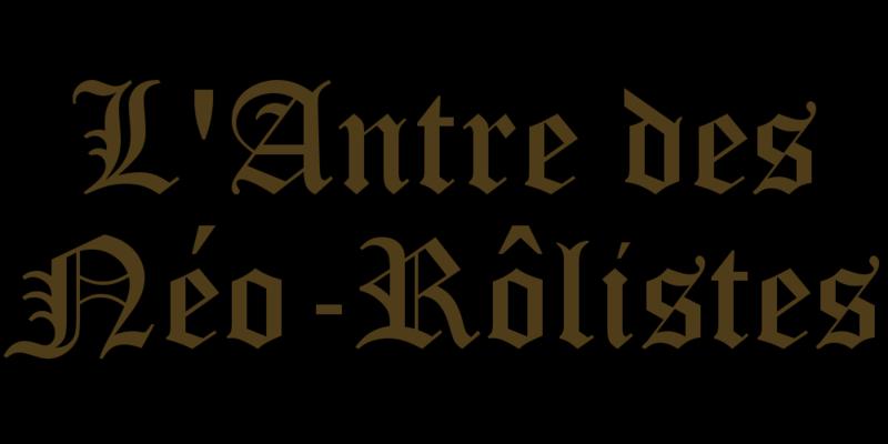 L'Antre des Néo-Rôlistes