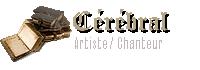 Sorcier cérébral - Artiste / Chanteur