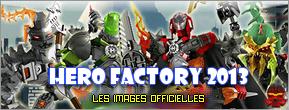 [Produits] Présentation des Hero Factory 2013 Hf_20110