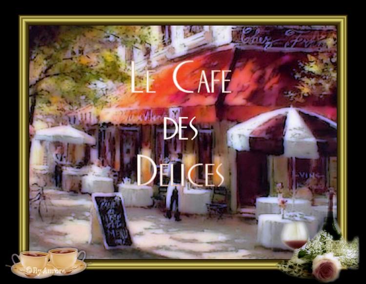 Le Café des Délices