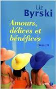 [Byrski, Liz] Amours, délices et bénéfices Index13