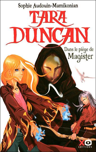 [Audouin-Mamikonian, Sophie] Tara Duncan - Tome 6: Dans le piège de Magister 97828410