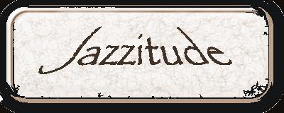 Jazzitude