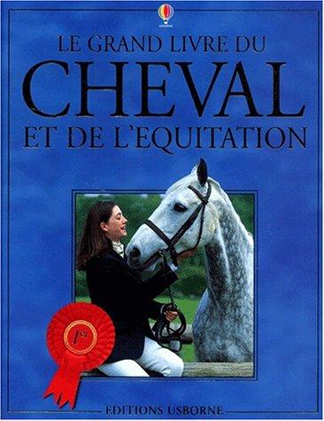 Le grand livre du cheval et de l'équitation 07460410