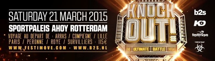 [ KNOCKOUT - 21 Mars 2015 - Sportpaleis, Ahoy - Rotterdam - NL ]  Banner10