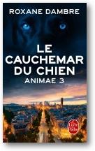 Dambre Roxane - Le cauchemar du chien - Animae T3 Animae10