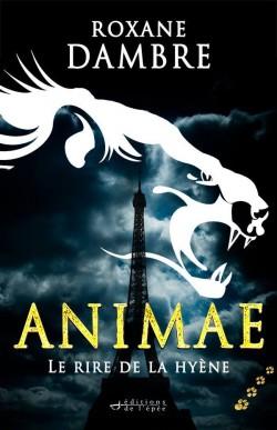 Dambre Roxane - Le rire de la hyène - Animae T4 Animae11