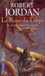 Jordan Robert - Le seigneur du chaos - La Roue du Temps Tome 11 Cvt_la10