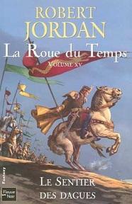 Jordan Robert  -  Le sentier des dagues -  La Roue du Temps Tome 15 (spoilers) Cvt_la11