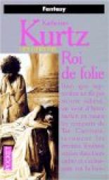 Kurtz Katherine - Roi de folie - La trilogie des rois 1 - Cycle des Derynis [Lecture commune de juin] Cvt_le10