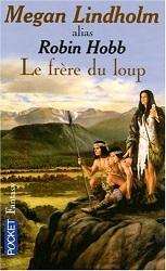 Lindholm Megan - Le Frère du Loup - Le peuple des Rennes tome 2 Cvt_le12