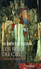Jordan Robert - Les feux du ciel - La Roue du Temps Tome 10 (spoilers) Feu12